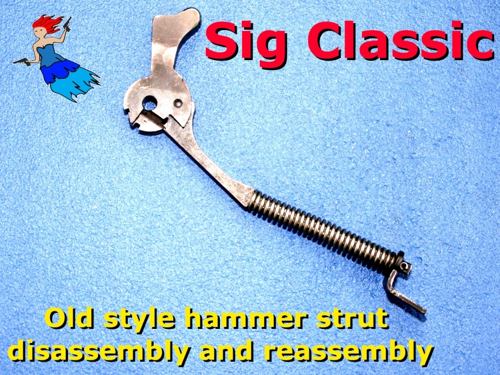 Sig Classic Old Style Hammer Strut post image
