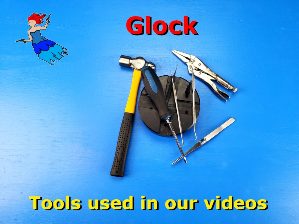 Tools used in the Glock Videos post image
