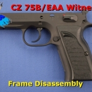 CZ75B frame disassembly post image
