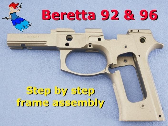 Beretta 92 Frame Reassembly