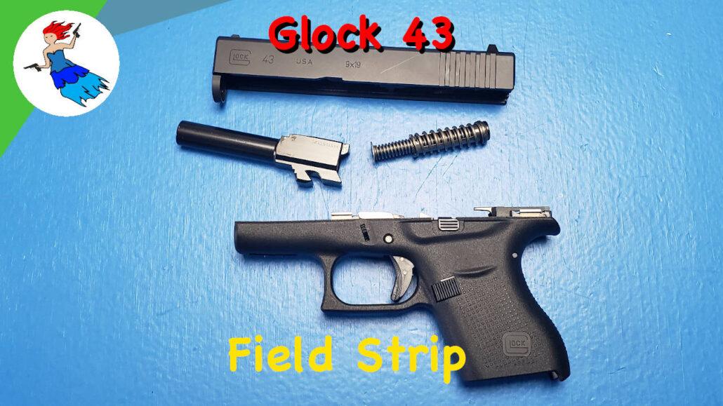 Glock 43 Field Strip