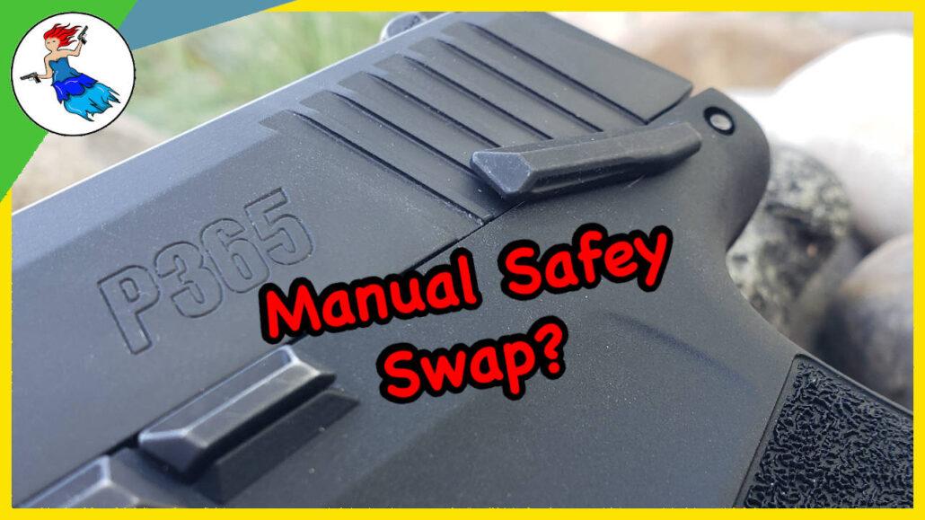 P365 Manual Safety Swap